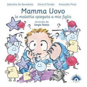 """Cancro: """"Mamma Uovo - la malattia spiegata a mio figlio"""""""