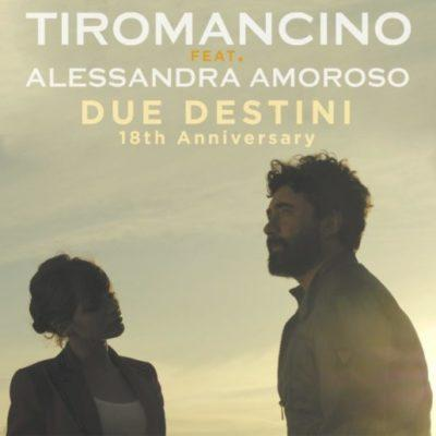 Tiromancino-Alessandra-Amoroso-Due-Destini
