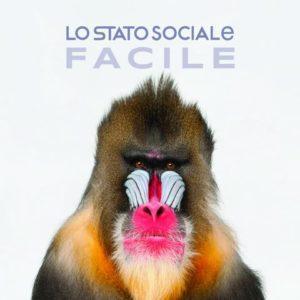 Lo Stato Sociale - Facile