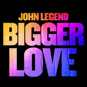 Bigger-Love-john-legend