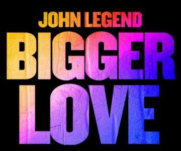Bigger-Love-john-legend